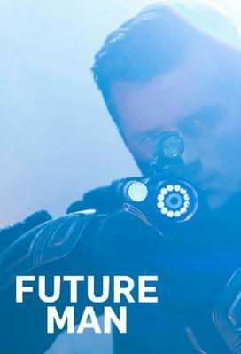 Future Man (season 1)