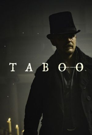 Taboo (season 1) | Download all new episodes for free