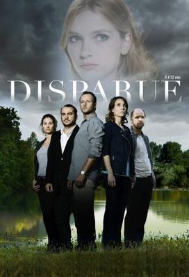 The Disappearance-Disparue (season 1)
