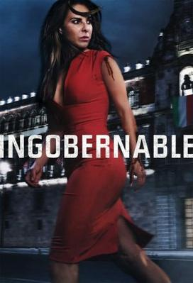 Ingobernable (season 1)