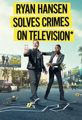 Ryan Hansen Solves Crimes On Television (season 1)