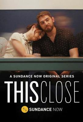 This Close (season 1)