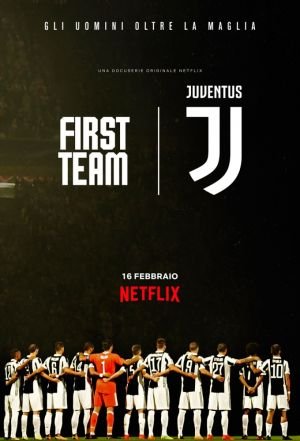 First Team: Juventus (season 1)