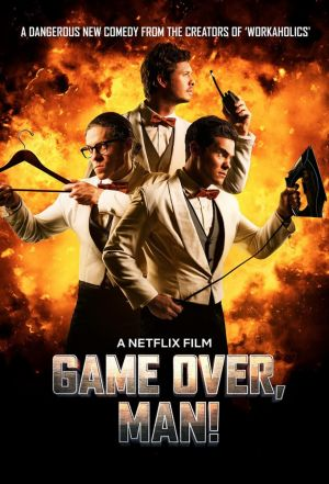 Game Over, Man! (season 1)