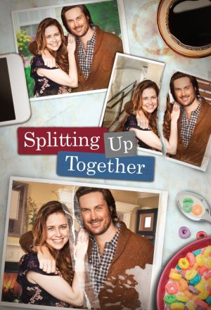 Splitting Up Together (US) (season 1)