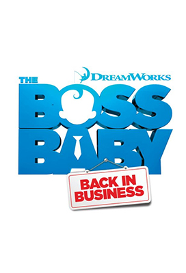 The Boss Baby: Back in Business (season 1)