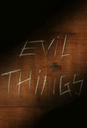 Evil Things (season 1)