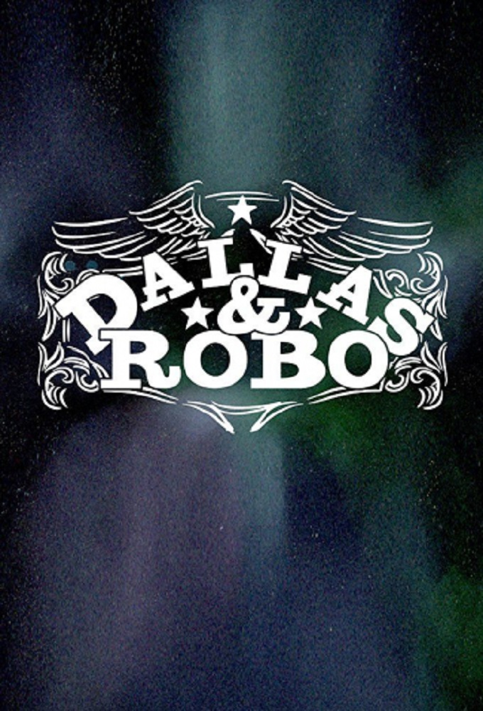 Dallas & Robo (season 1)