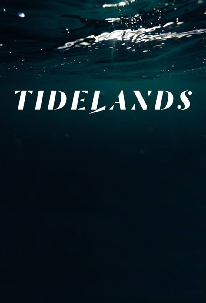 Tidelands (season 1)