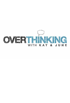 Overthinking with Kat & June (season 1)