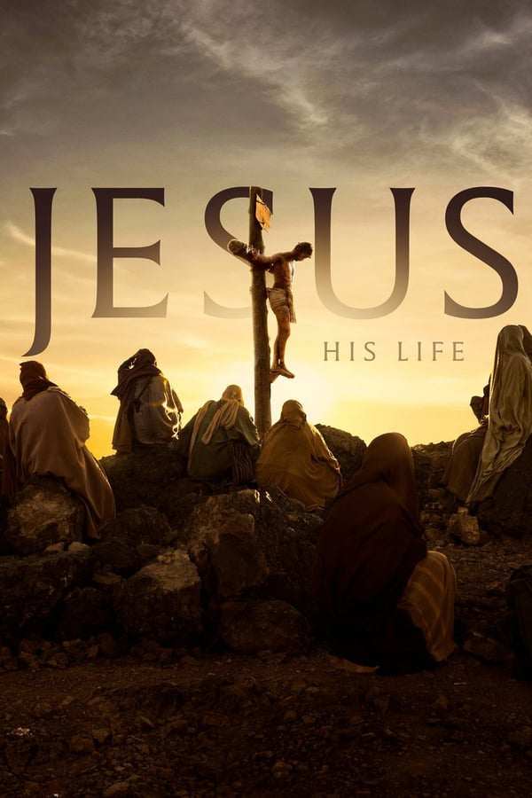 Jesus: His Life (season 1)