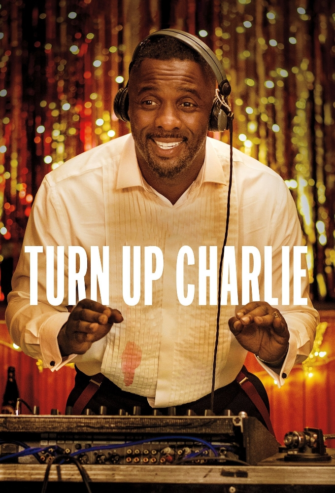 Turn Up Charlie (season 1)