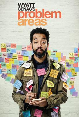 Wyatt Cenac's Problem Areas (season 2)
