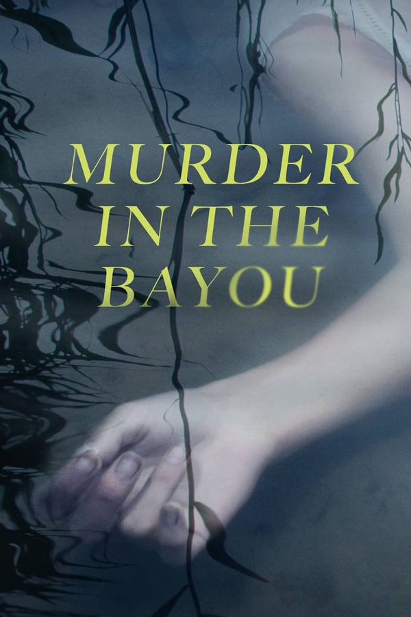 Murder in the Bayou (season 1)