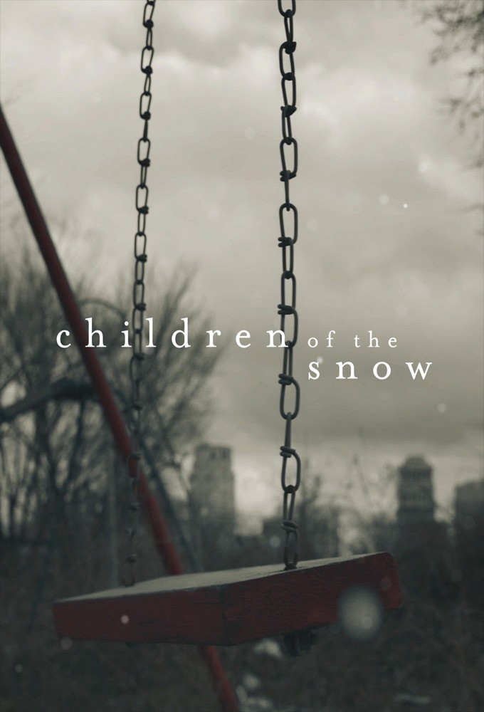 Children Of The Snow (season 1)
