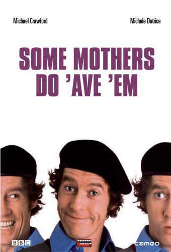 Some Mothers Do 'Ave 'Em (season 1)